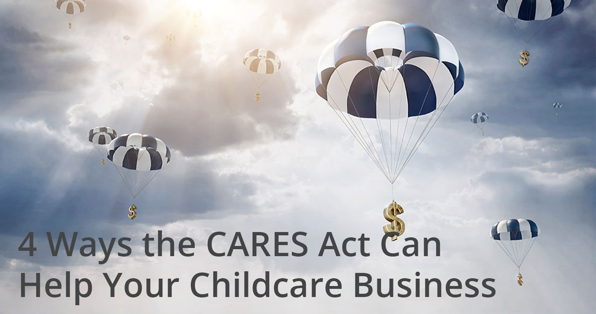 4 Ways the CARES Act can help your childcare business