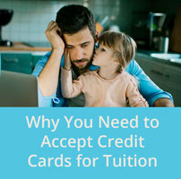 Reopening Roadmap: Why You Need to Accept Credit Cards for Tuition Now